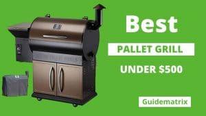 best pellet grills under 500