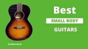 Best Small Body Guitars