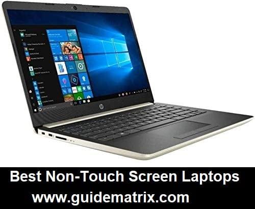 Best Non-Touch Screen Laptops