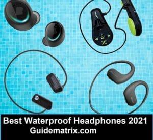 Best Waterproof Headphones 2021